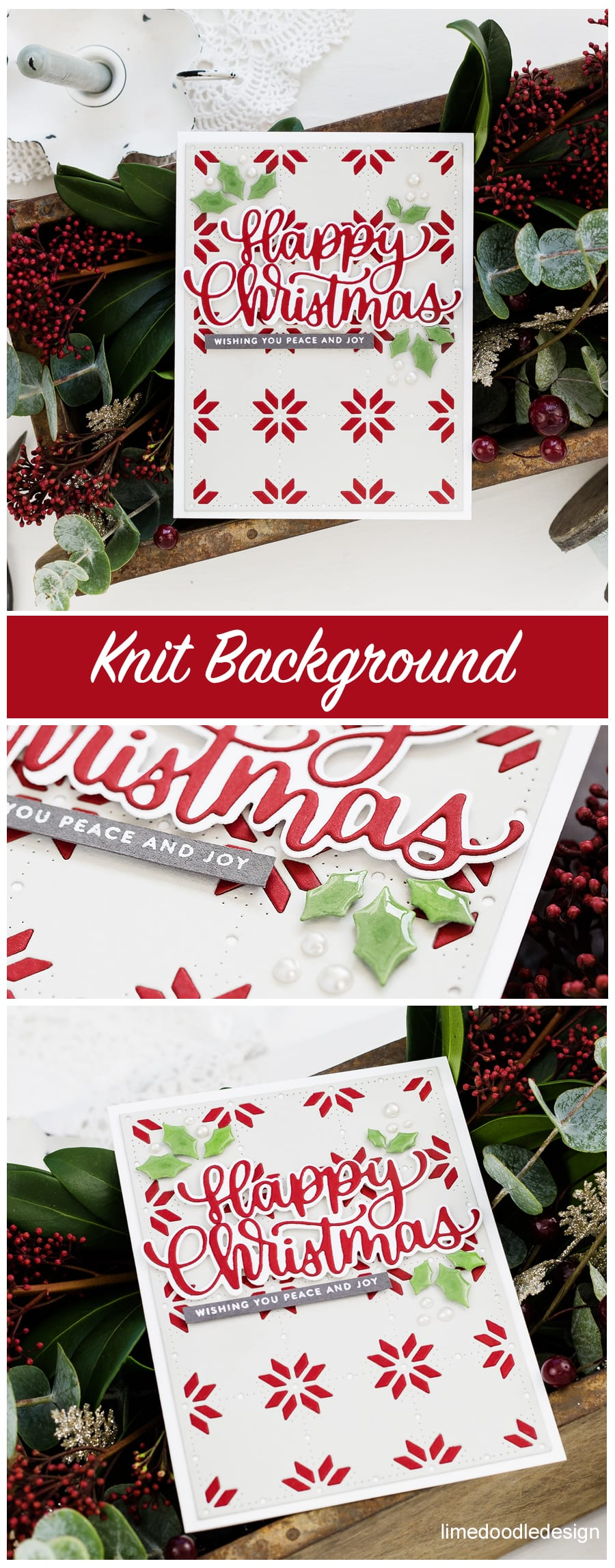 Die cut Christmas card with Holiday knit background details. Handmade card by Debby Hughes. Find out more here: https://limedoodledesign.com/2018/12/video-holiday-knit-background-simon-says-stamp-diecember/