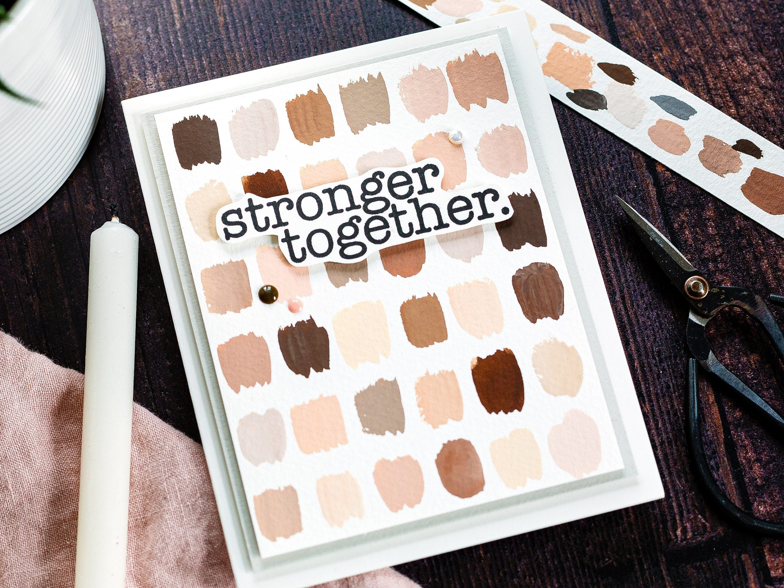 Stronger Together + New Card Kit