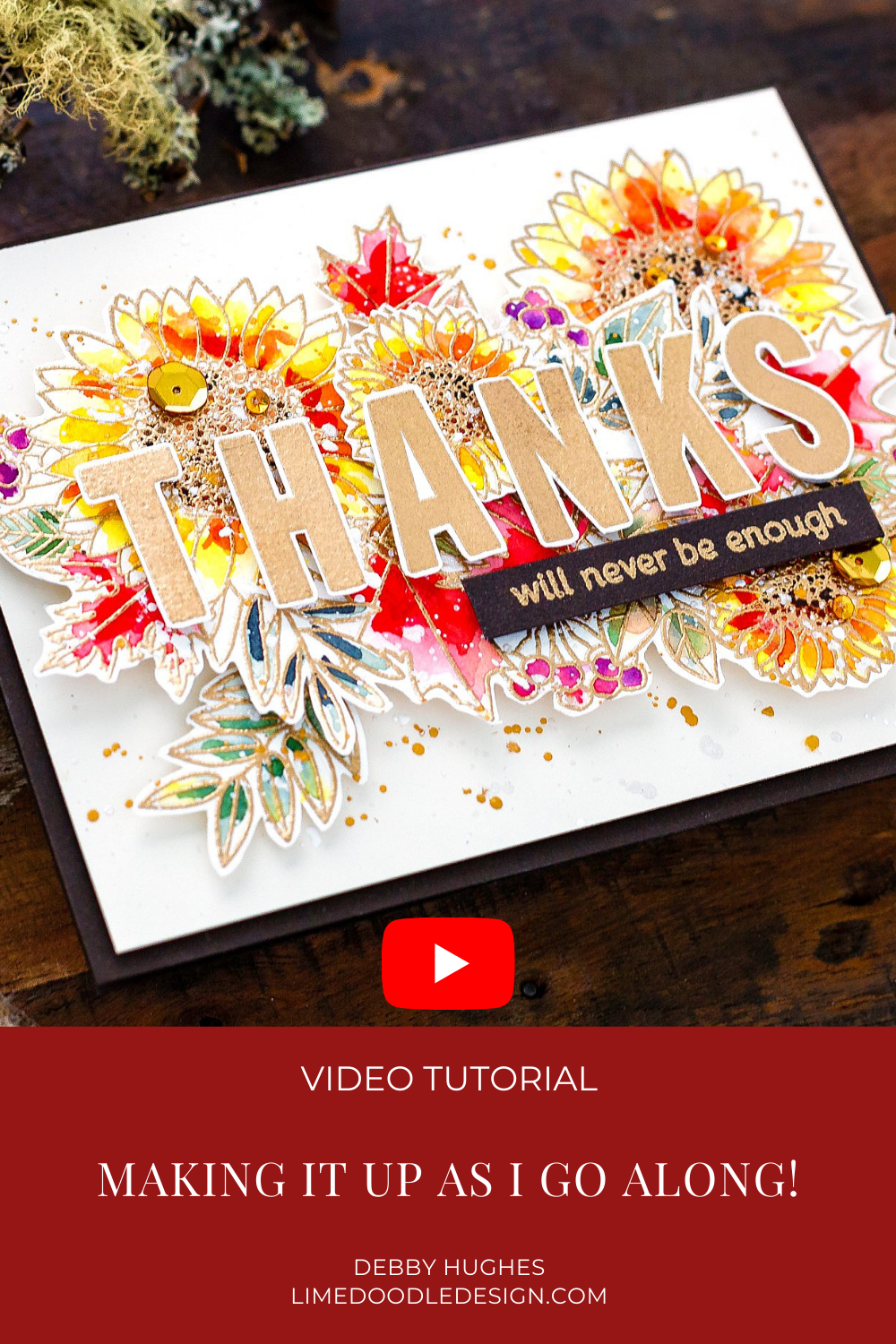 Video tutorial making it up as I go along to create this autumnal watercoloured handmade card. Heat embossing makes life so much easier when watercolouring! Homemade card by Debby Hughes #debbyhughes #limedoodledesign #handmadecards #cardmaking #cardmakingideas #cardmakingtechniques #cardmakingtutorials #handmadecardideas #watercolor #danielsmith #danielsmithwatercolors #watercolorarts #simonsaysstamp