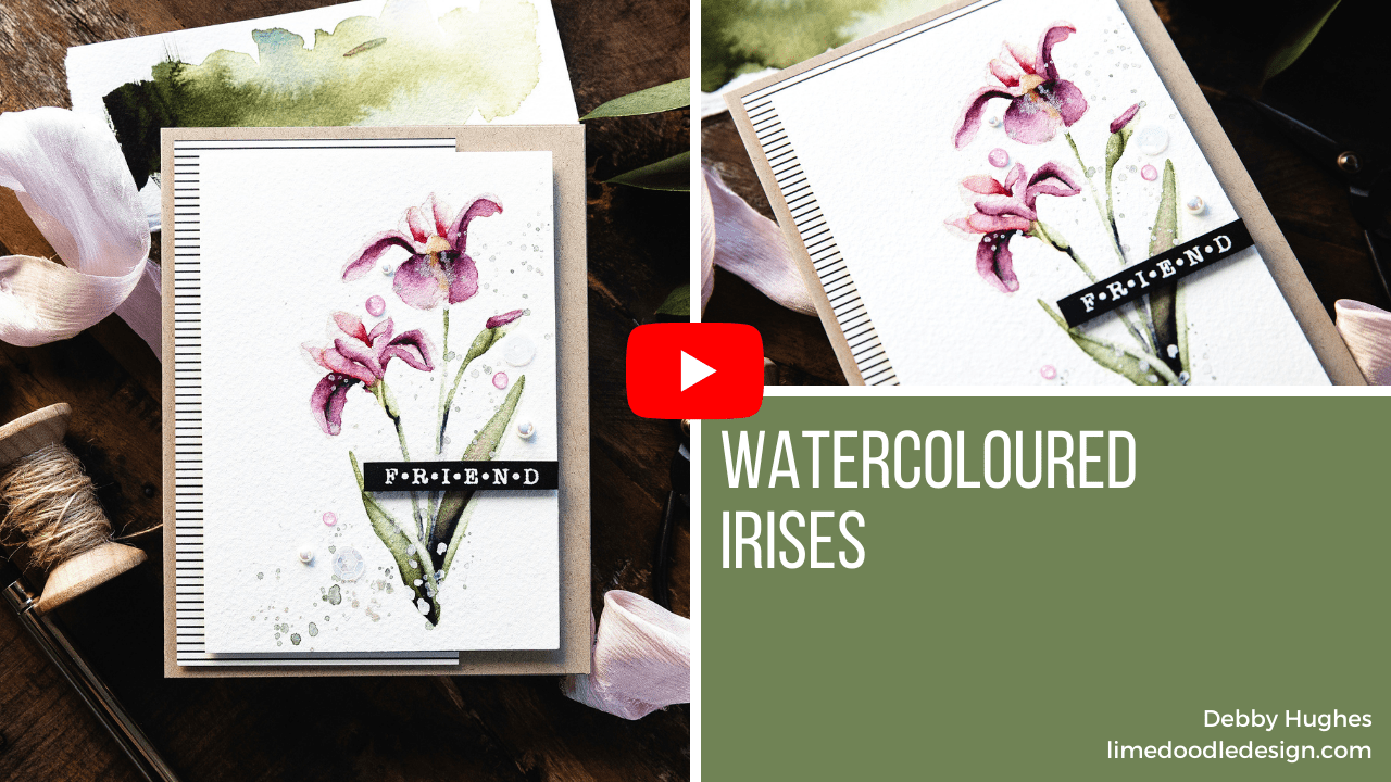 Video tutorial - watercoloured iris handmade card by Debby Hughes using supplies from Simon Says Stamp #handmadecards #cardmaking #cardmakingideas #cardmakingtechniques  #cardmakingtutorials #handmadecardideas #simonsaysstamp