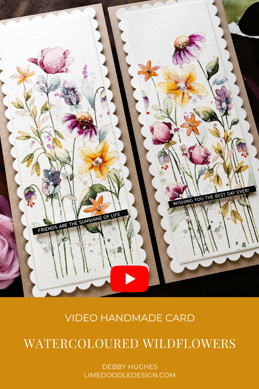 Video tutorial creating two-for-one watercoloured wildflower handmade cards duo! Design by Debby Hughes using supplies from Simon Says Stamp #handmadecards #cardmaking #cardmakingideas #cardmakingtechniques  #cardmakingtutorials #handmadecardideas #simonsaysstamp