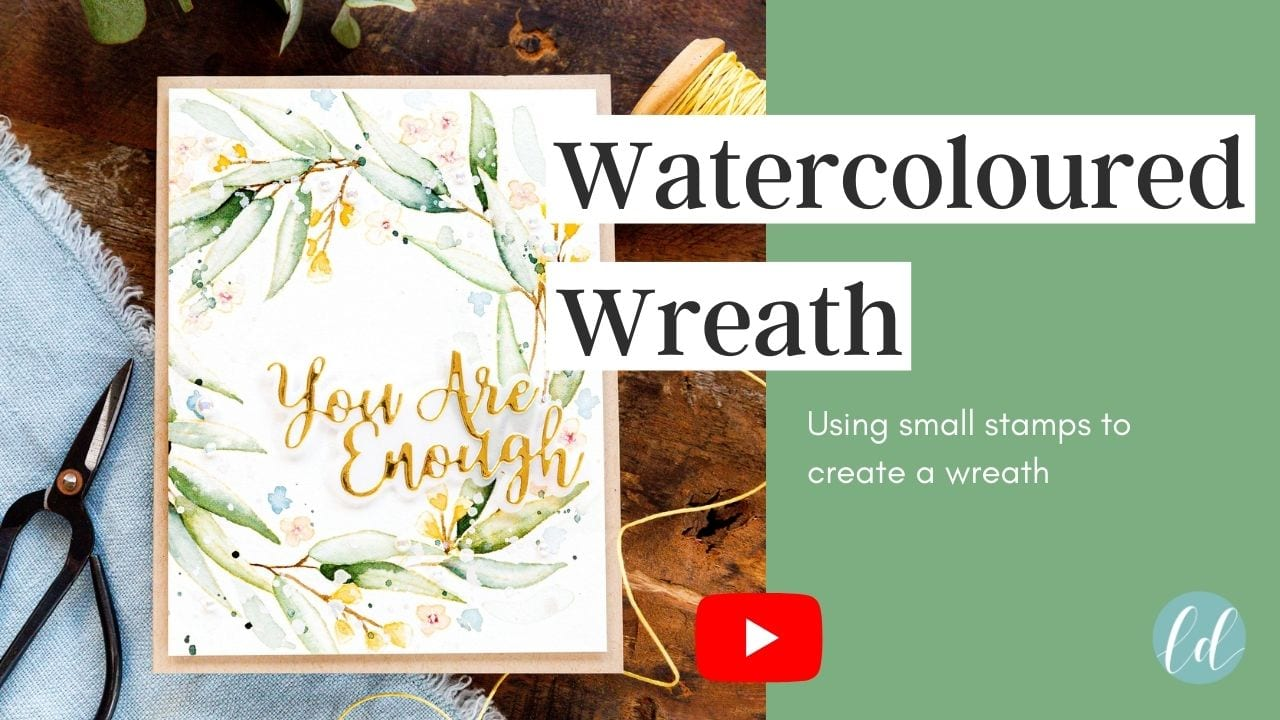 Video tutorial - creating a watercoloured wreath from small stamps. Handmade card by Debby Hughes using supplies from Simon Says Stamp #handmadecards #cardmaking #cardmakingideas #cardmakingtechniques  #cardmakingtutorials #handmadecardideas #simonsaysstamp