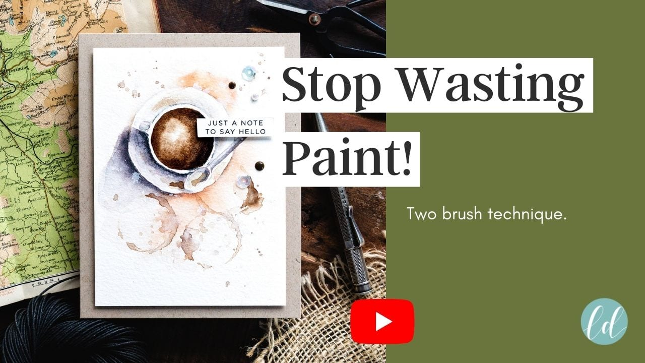 Video tutorial - Stop wasting paint! Two brush technique watercoloured coffee tutorial. Handmade card by Debby Hughes using supplies from Simon Says Stamp #handmadecards #cardmaking #cardmakingideas #cardmakingtechniques  #cardmakingtutorials #handmadecardideas #simonsaysstamp