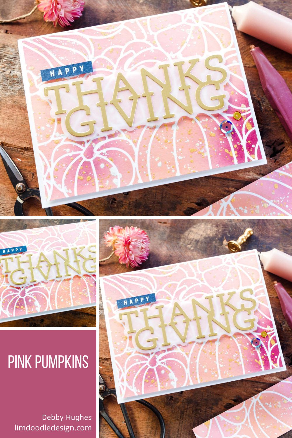 Who says you can't have pink pumpkins! Inspired by Cathy Zielske and a home decor magazine. Handmade card design by Debby Hughes.